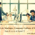 Yes We Code chat 26: Startups, Company Culture & Diverse Teams