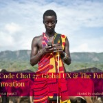 #YesWeCode Chat 27: Global UX & The Future of Tech Innovation