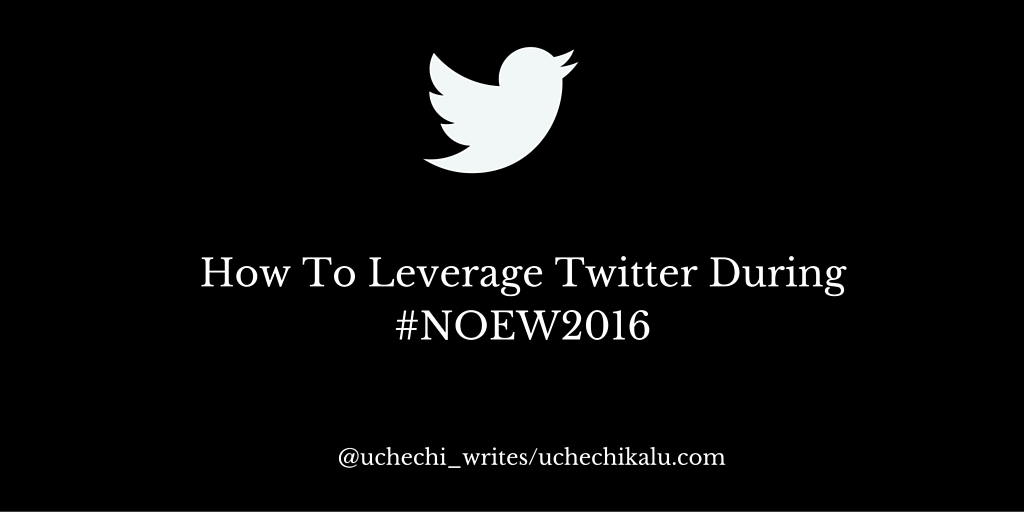 How To Leverage Twitter During #NOEW2016