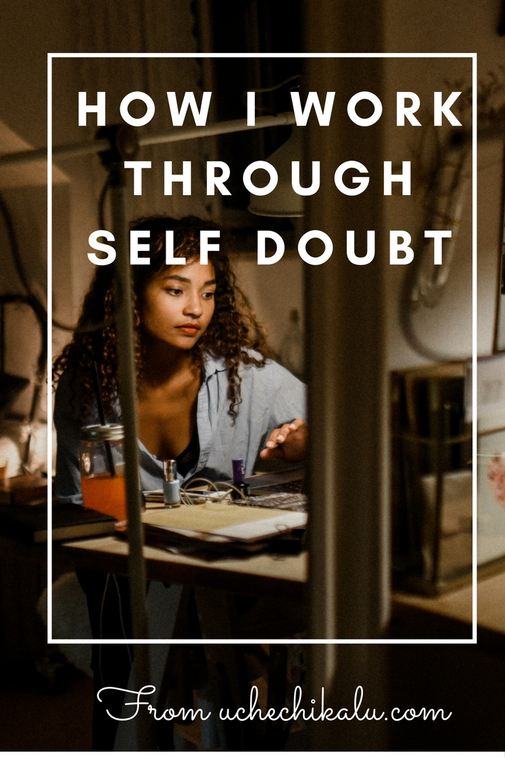 3 Things I Do To Work Through Self-Doubt