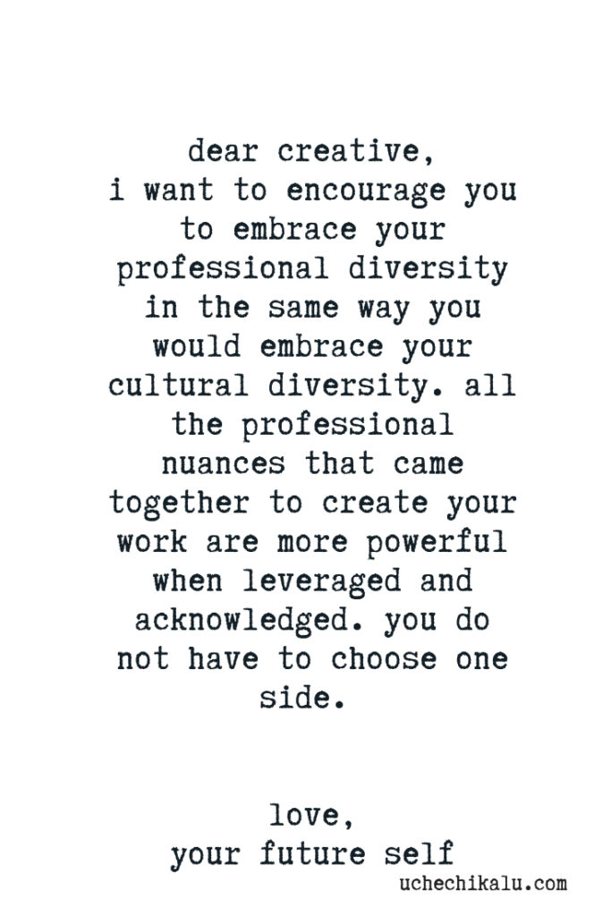dear creative: embrace your professional diversity